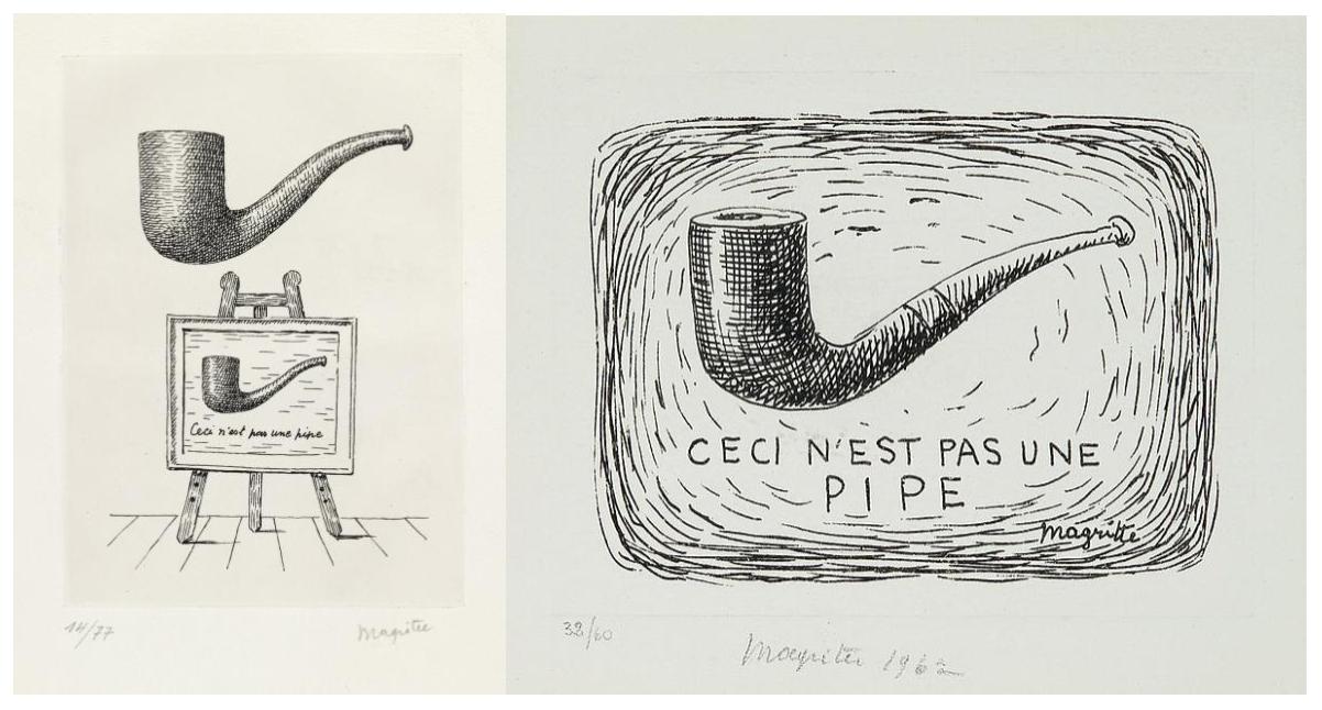 Figure 1. René Magritte,  Ceci n'est pas une pipe  (1962). Figure 2. René Magritte,  Ceci n'est pas une pipe, (Les Deux Mystères)  (1966), drawing.
