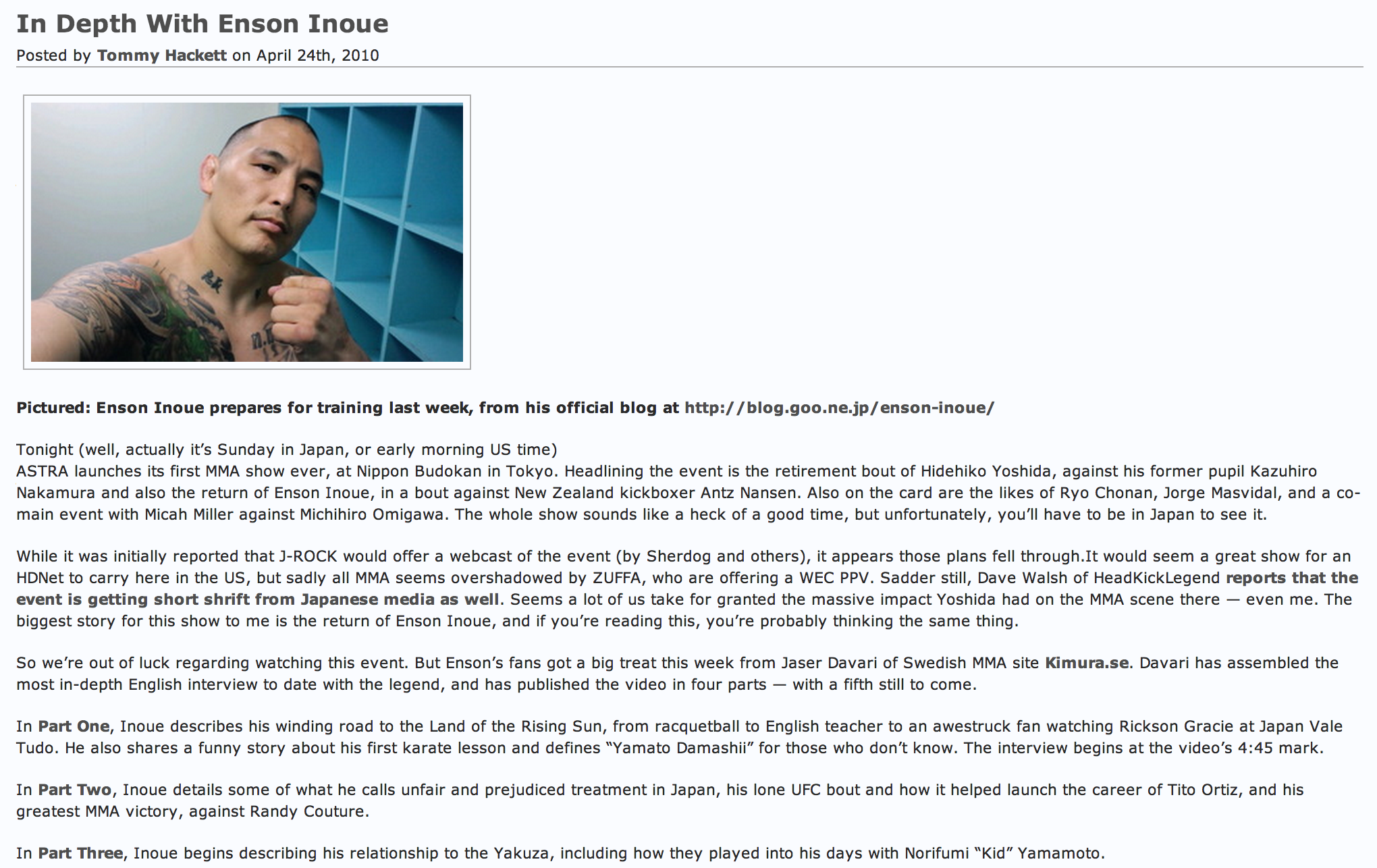 In Depth With Enson Inoue   By Tommy Hackett April 24, 2010