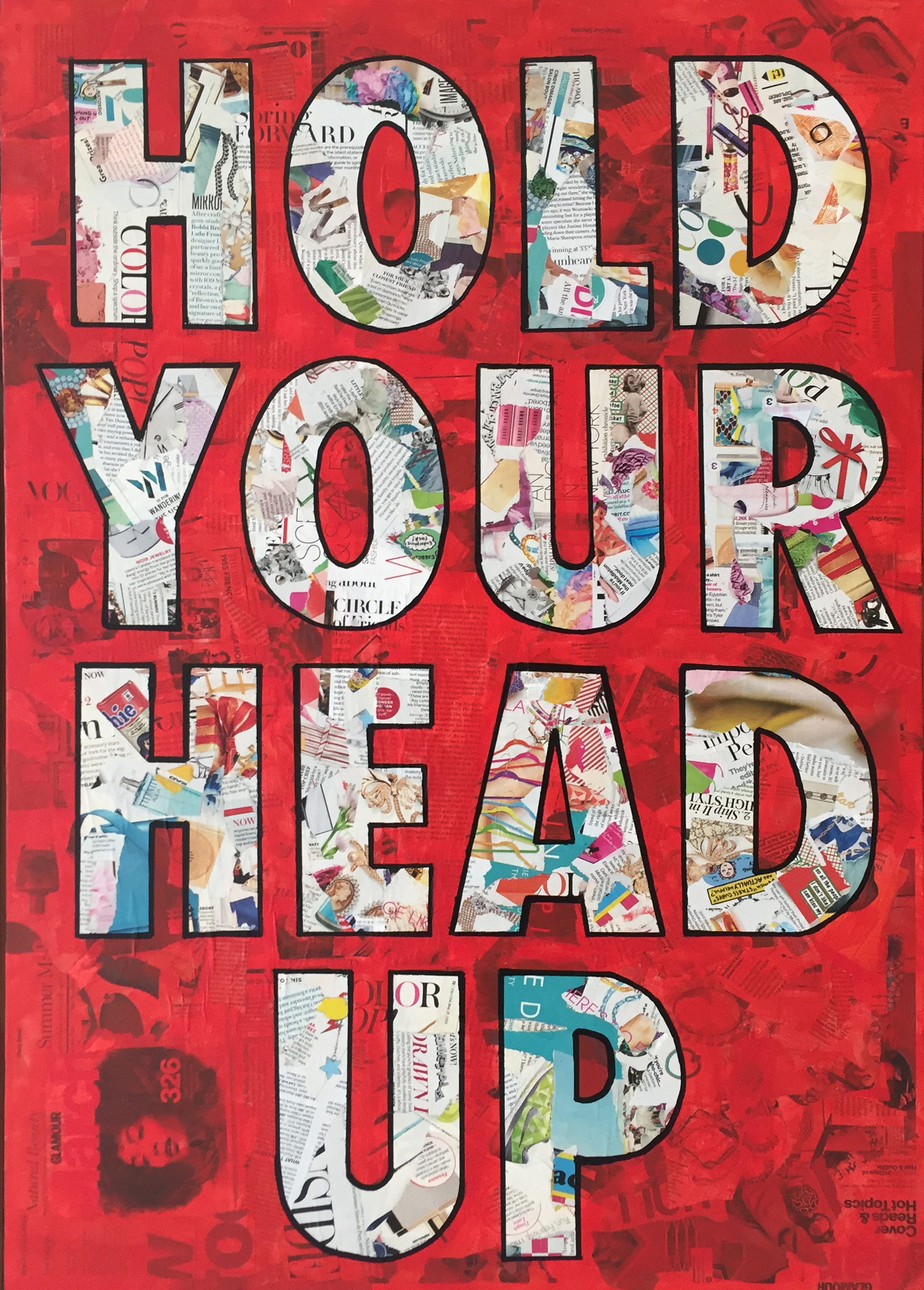 HOLD YOUR HEAD UP  36 X 24 •MIXED MEDIA •  $1,350
