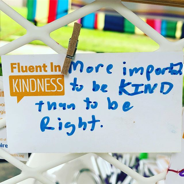More important to be kind than to be right #fluentinkindness