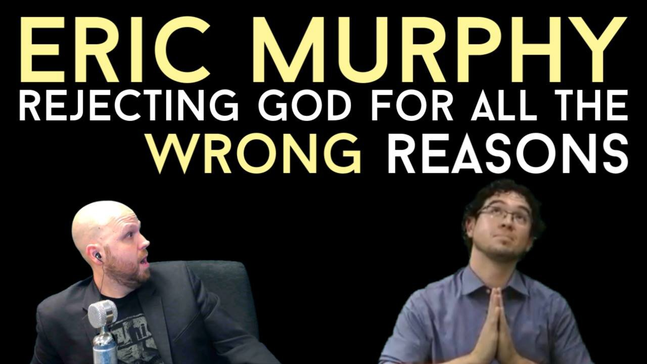 A Christian Response to Eric Murphy on Whether Christianity is Rational.jpg