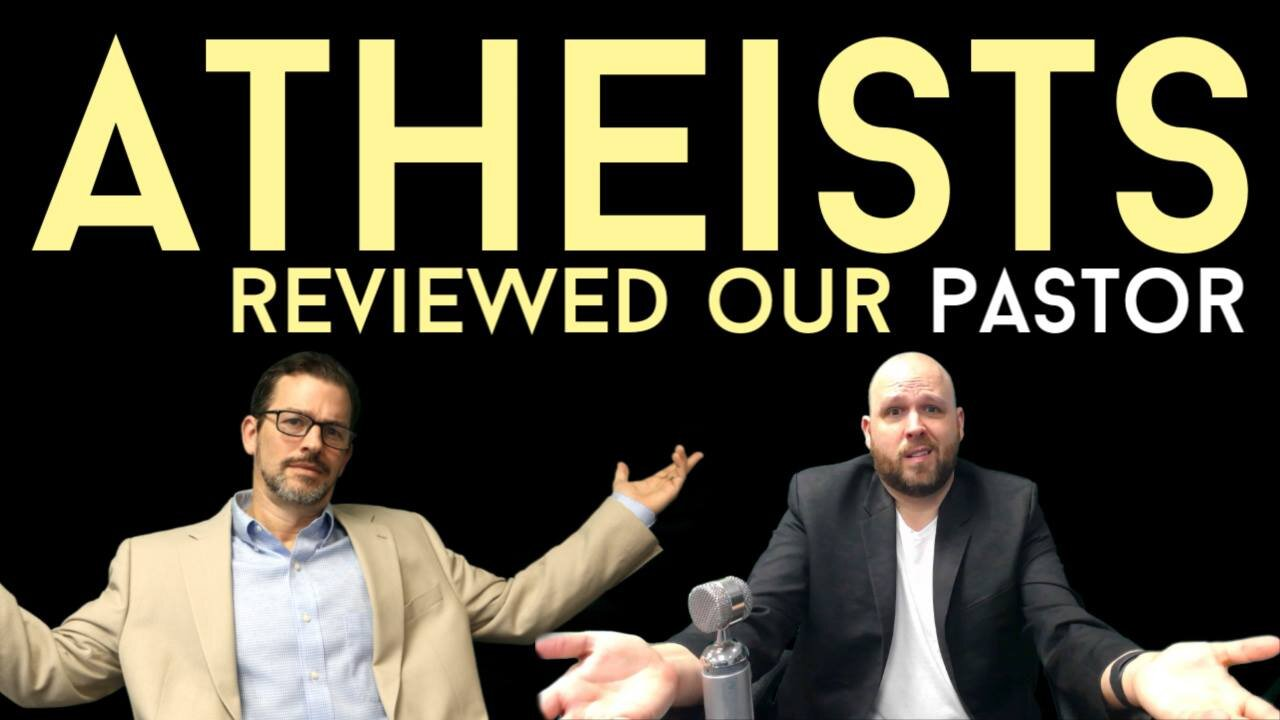 Atheists Reviewed Our Pastor.jpg