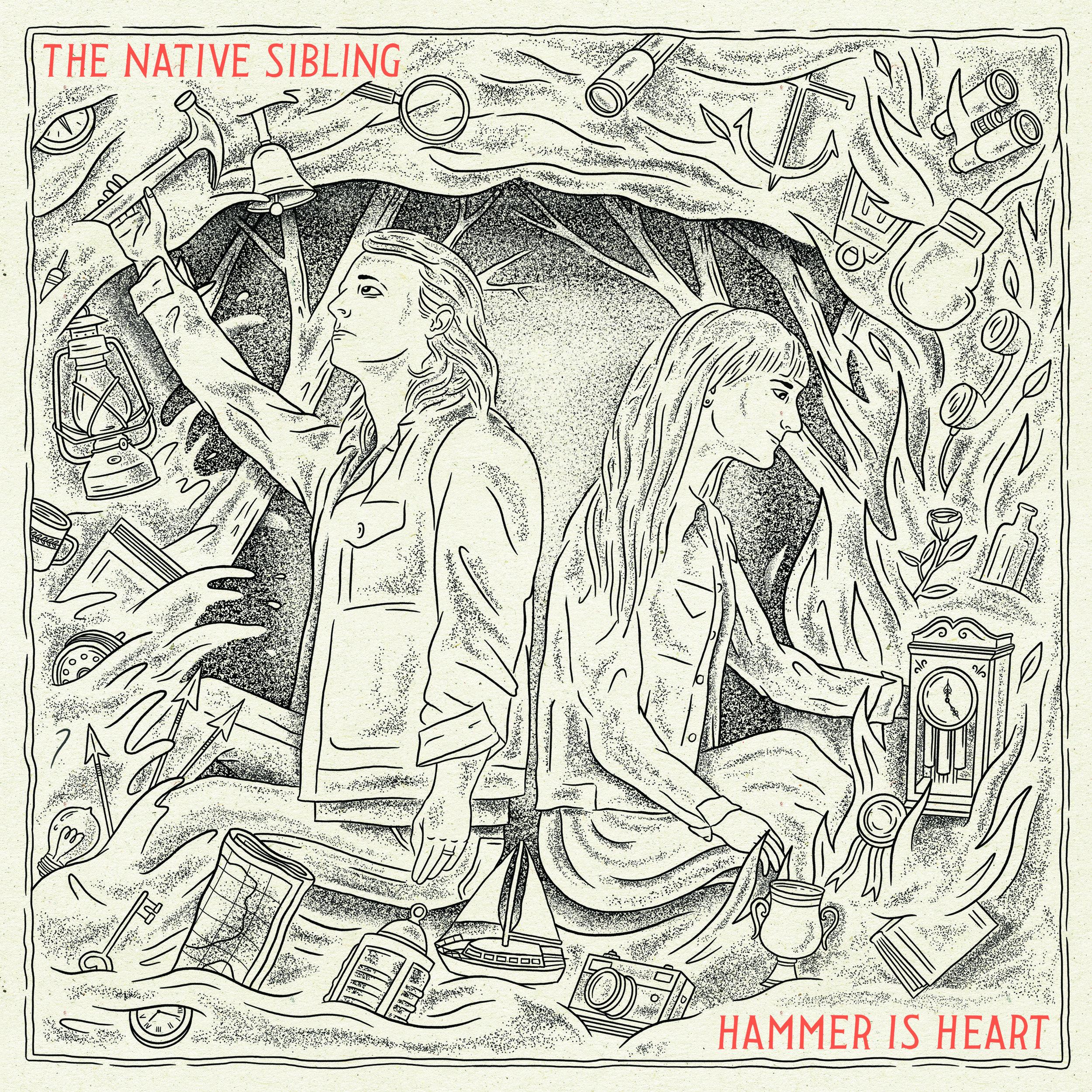 HammerIsHeart-TheNativeSiblingAlbumArt (Digital Sizing).jpg