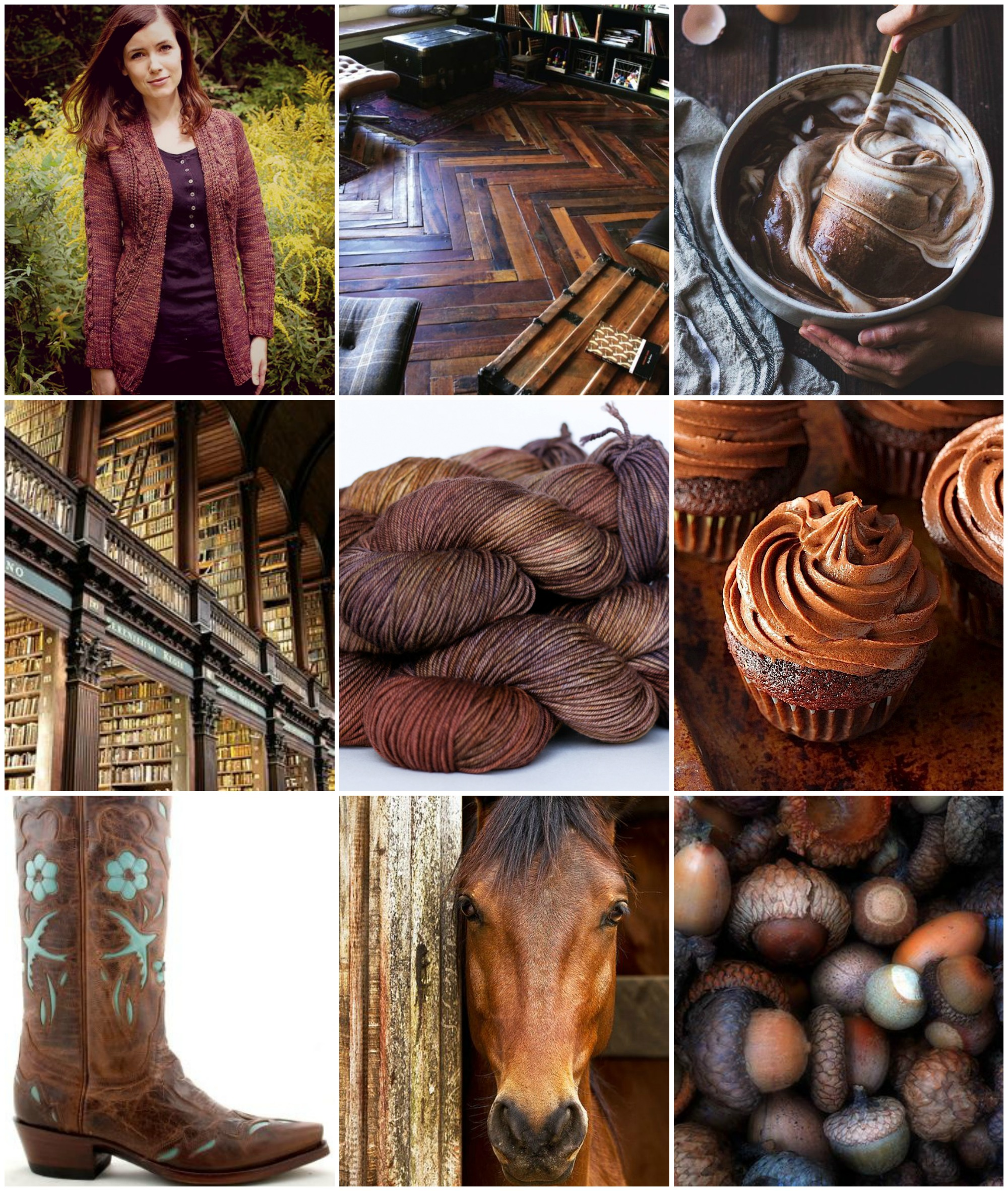 Sources, left to right, top top to bottom:  Knittedbliss' French Braid Cardigan  ,   Herringbone floors  ,  Chocolate Chestnut Cream Cake Batter ,   Library  , TFA Green Label Aran Weight in  Chestnut ,  Cupcakes ,   Cowboy Boot  ,   Horse  ,   Acorns  ,