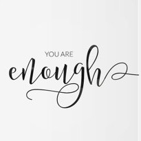 you are enough print.jpg