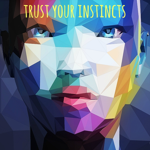 Listen to your inner voice to guide you through, you can trust it.