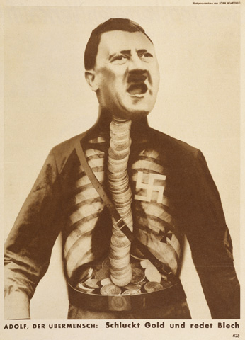 John Heartfield, A dolf, the Superman, Swallows Gold and Spouts Tin , 1932, The Getty Research Institute.