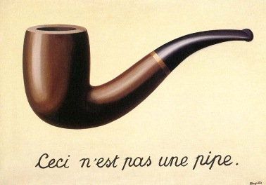 René Magritte,  This is not a pipe, The Treachery of Images , 1928–29, Los Angeles County Museum of Art.