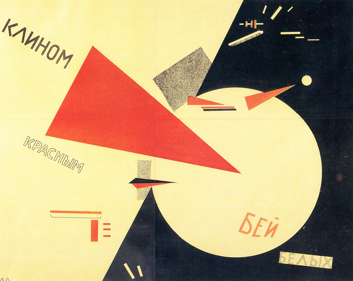 El Lissitzky,  Beat the Whites with the Red Wedge  (Poster), 1919.