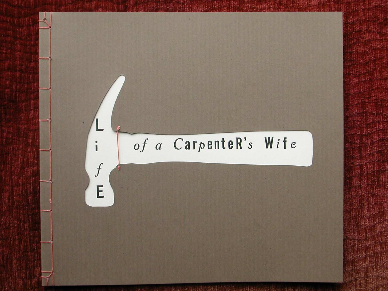 Life of a Carpenter's Wife book