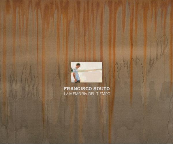 Francisco Souto: La Memoria Del Tiemp Book (published by Blurb)