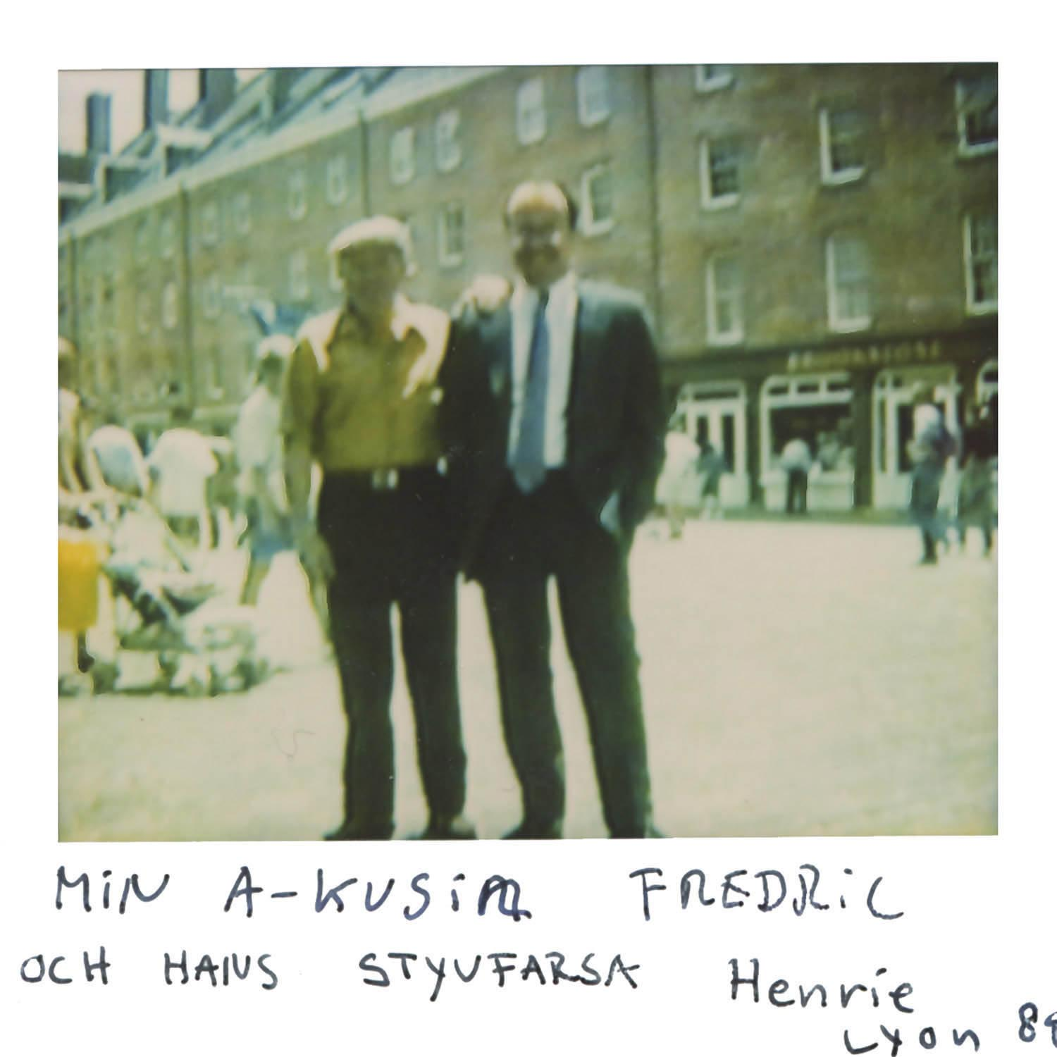 my A cousin Fredrik and his  stepdad Henrie in Lyon 89
