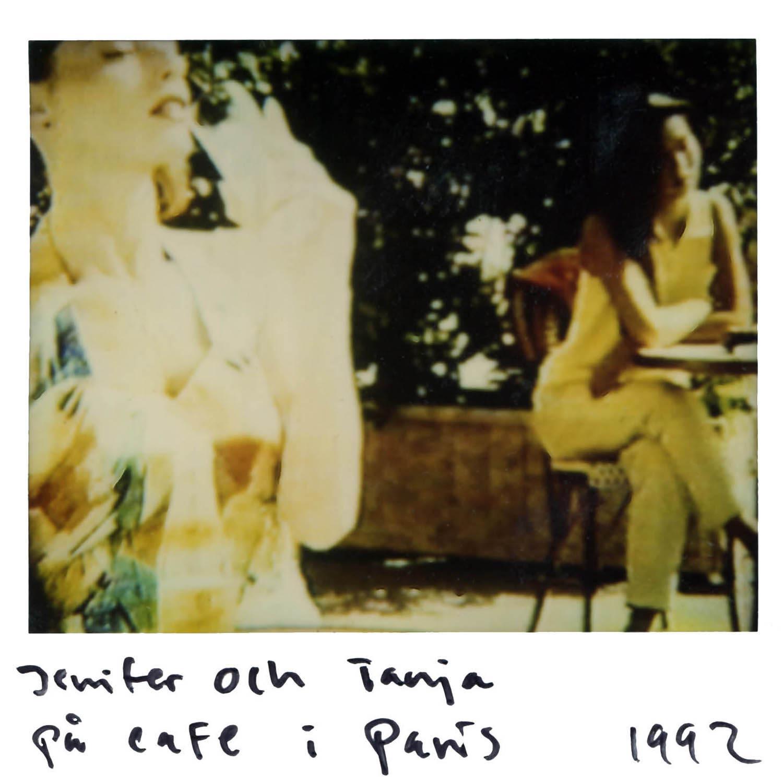 Jennifer & Tanja at the Cafe  in Paris- 1992
