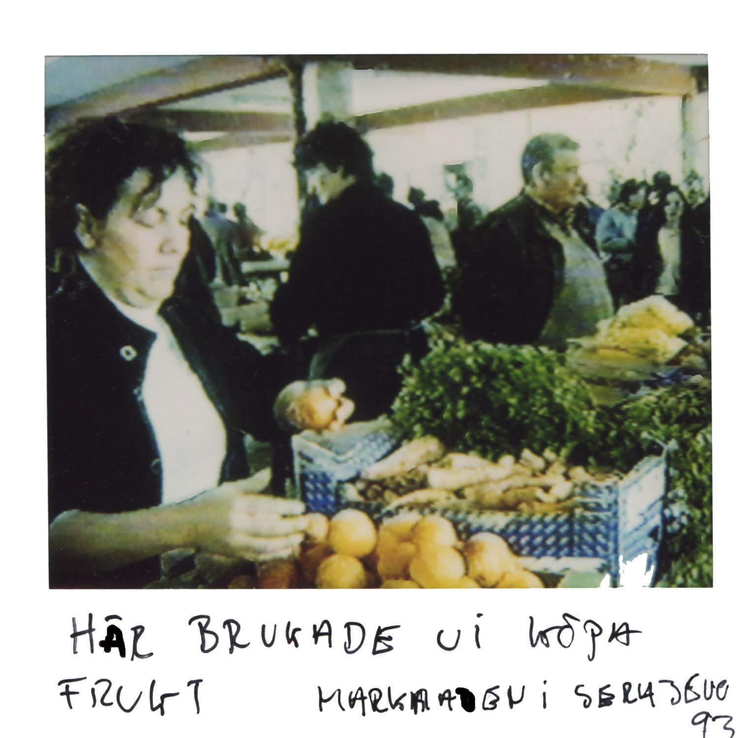 We used to buy the fruit at this market  Sarajevo -93