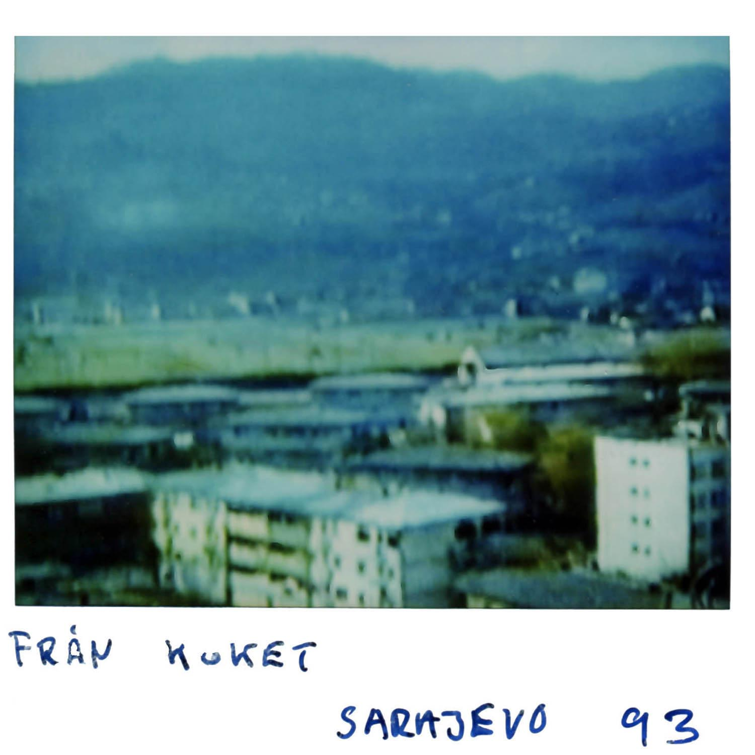 Pic taken from our  kitchen in Sarajevo 93