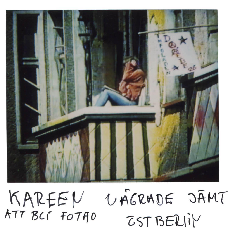 Kareen always refused having her picture taken  East Berlin