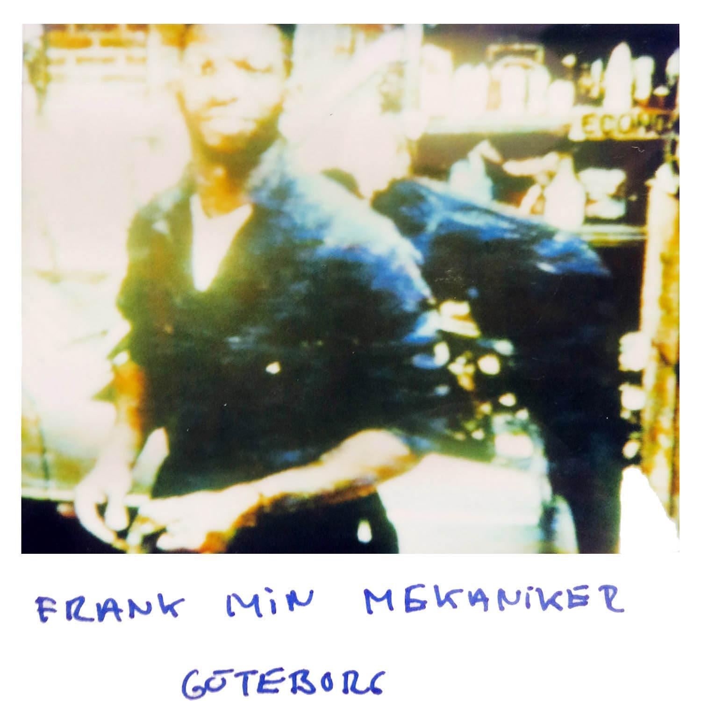 Frank my mechanic  Gotenburg