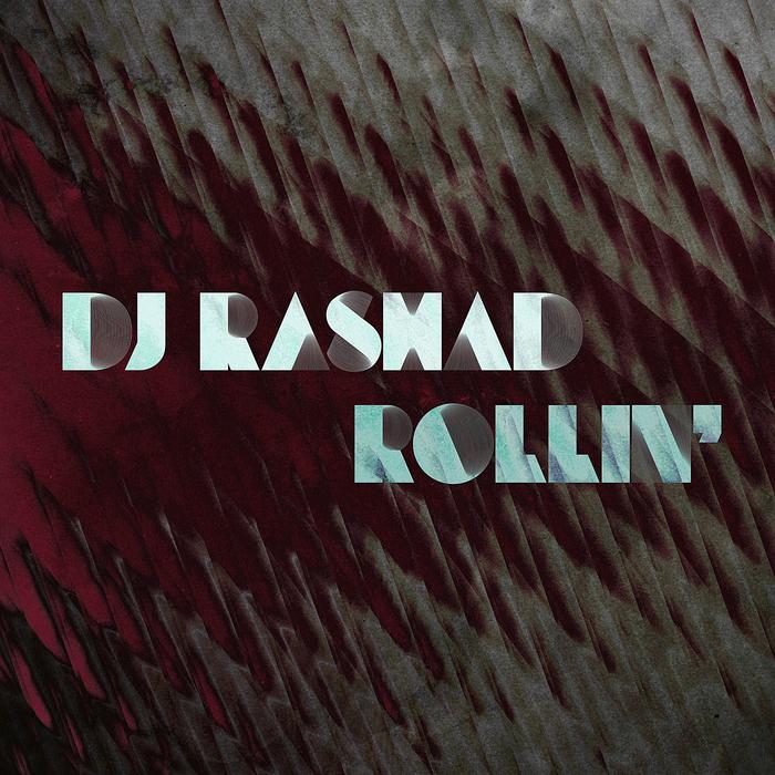 DJ Rashad's Rollin'