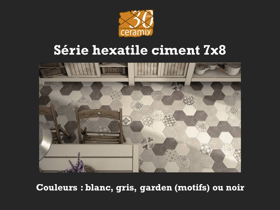 Série hexatile ciment