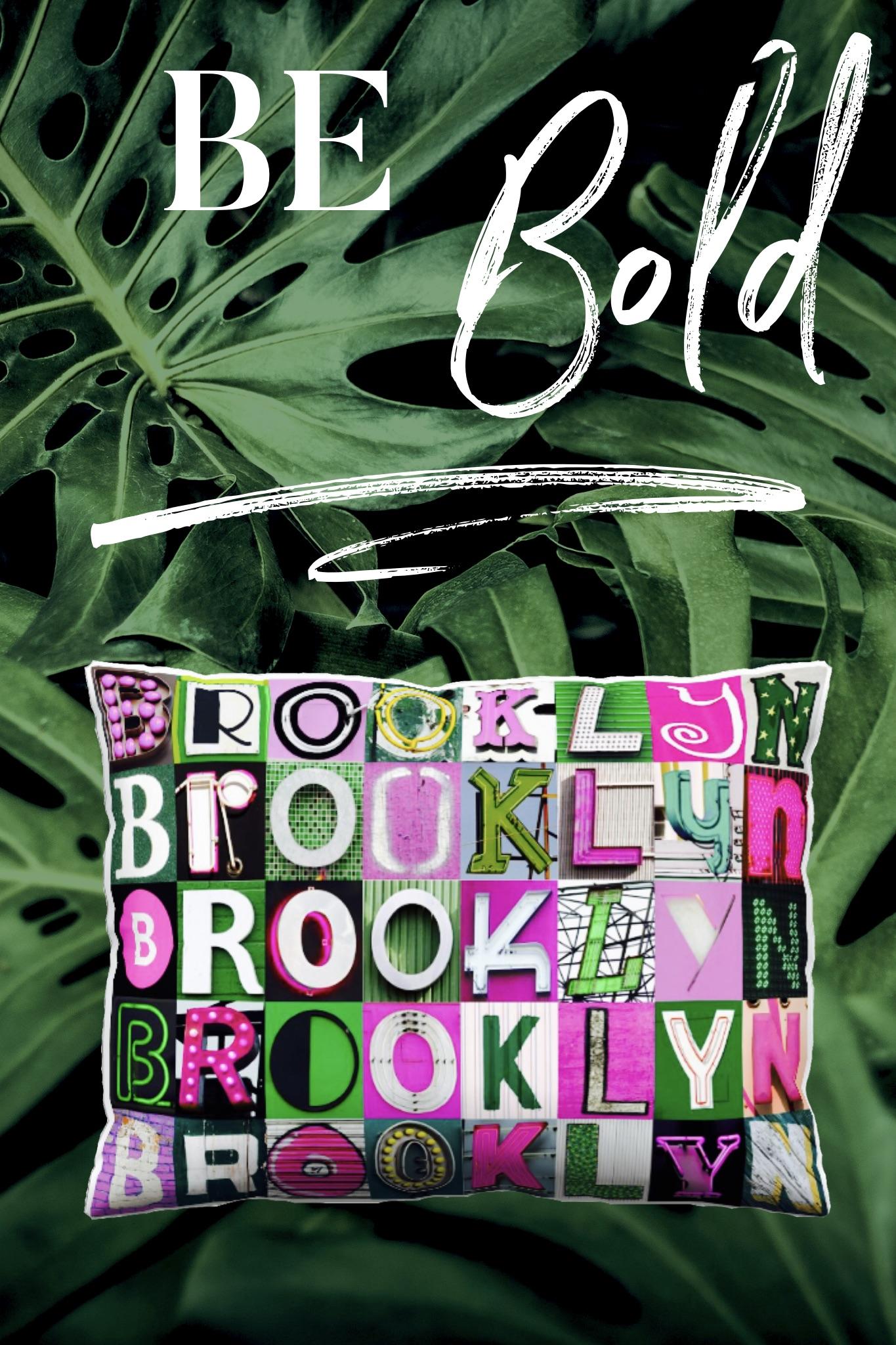 BrooklynBeBoldPost.jpg