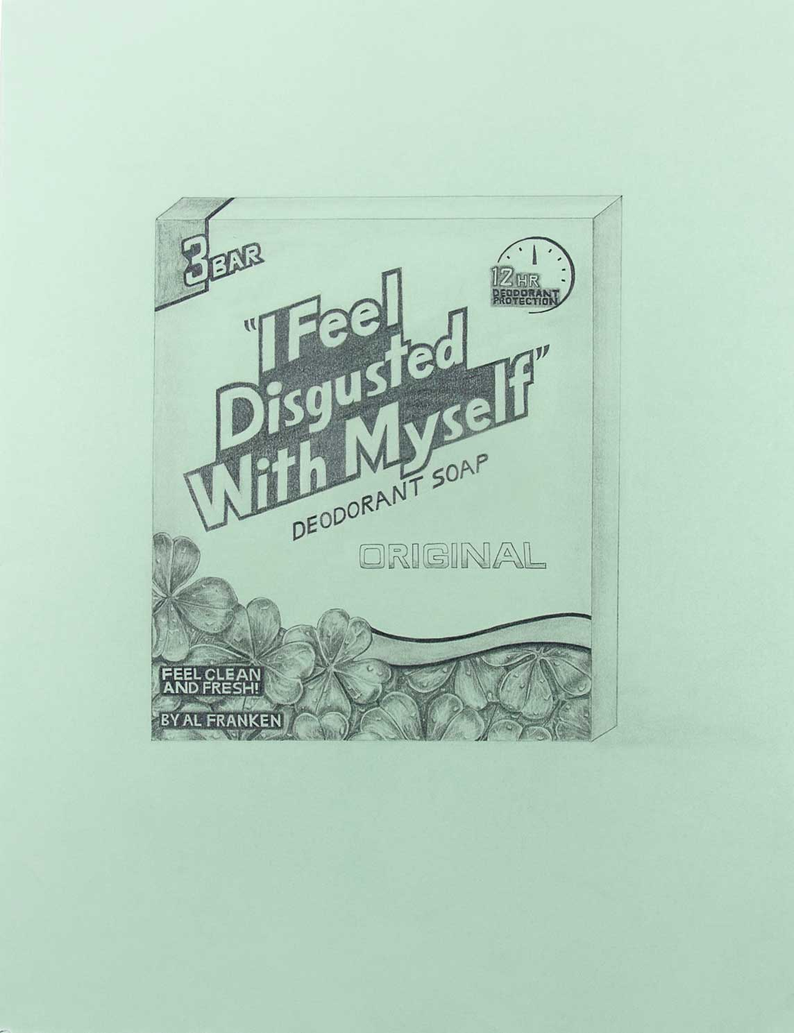 """I Feel Disgusted With Myself"" Deodorant Soap by Al Franken, U.S. Senator (Irish Spring), graphite on paper, 25.5in x 19.5in, 2018"
