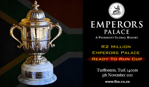 Emperors Palace Ready To Run Cup Betting 2011