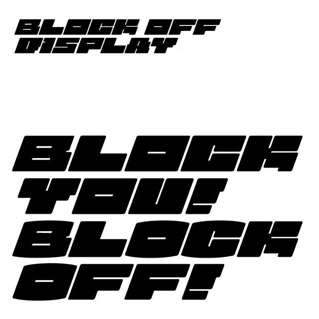 """Block Off Display"" Spontaneously working on a new typeface while stressed out by MA thesis. . . #block #off #type #graphicdesign #typography #typeface #poster #style"