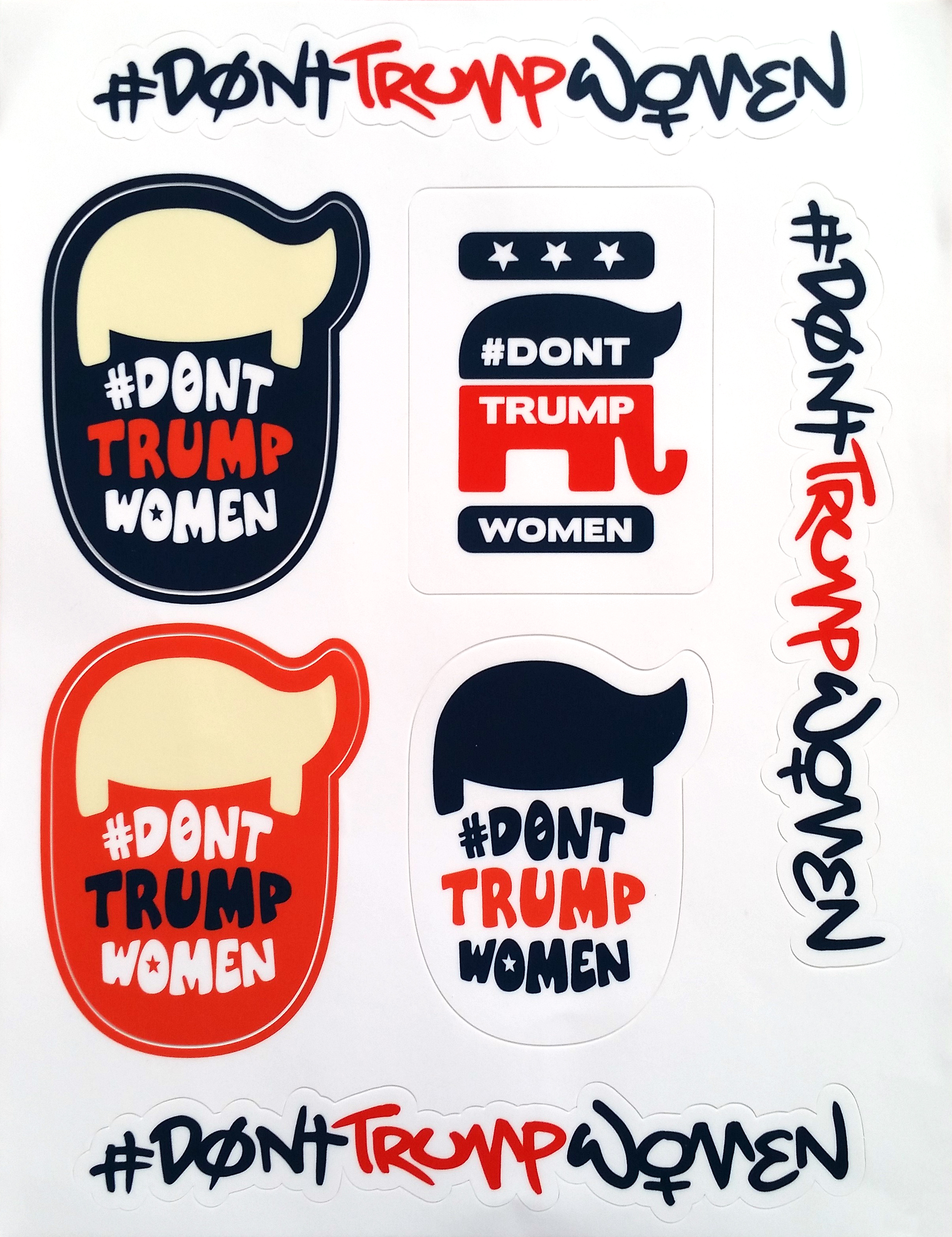 #DontTrumpWomen Sticker Set  First Edition, Printed Vinyl Stickers ©2016-2017 The Femme Project