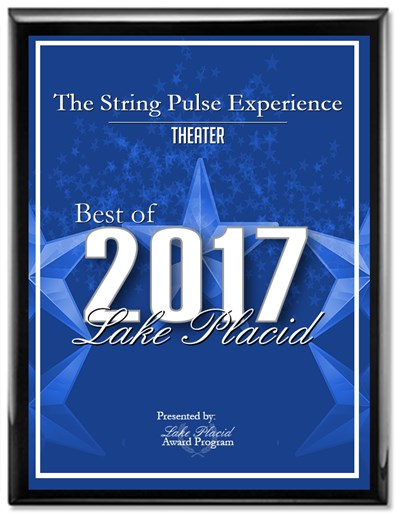 We are so thrilled to have won the 2017 Lake Placid Theater Award for our String Pulse Experience show!