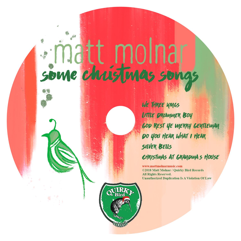 Matt Molnar   Album cover designs (front + back) and disc design; musician's holiday album