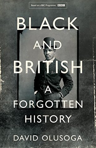 Black British History Month - Black and British: A Forgotten History