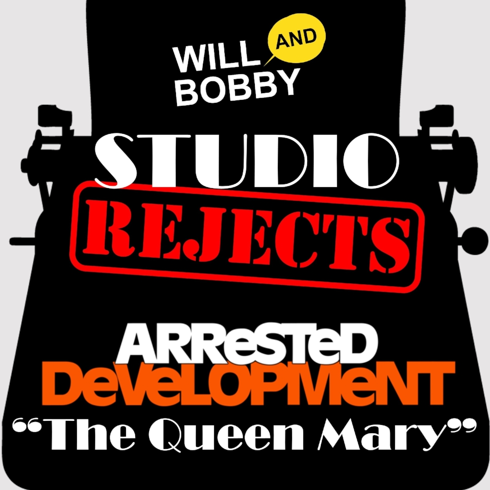 Arrested Development - The Queen Mary Spec Script - PUBLIC - William Rogers and Robert Koester SQUARE.jpg
