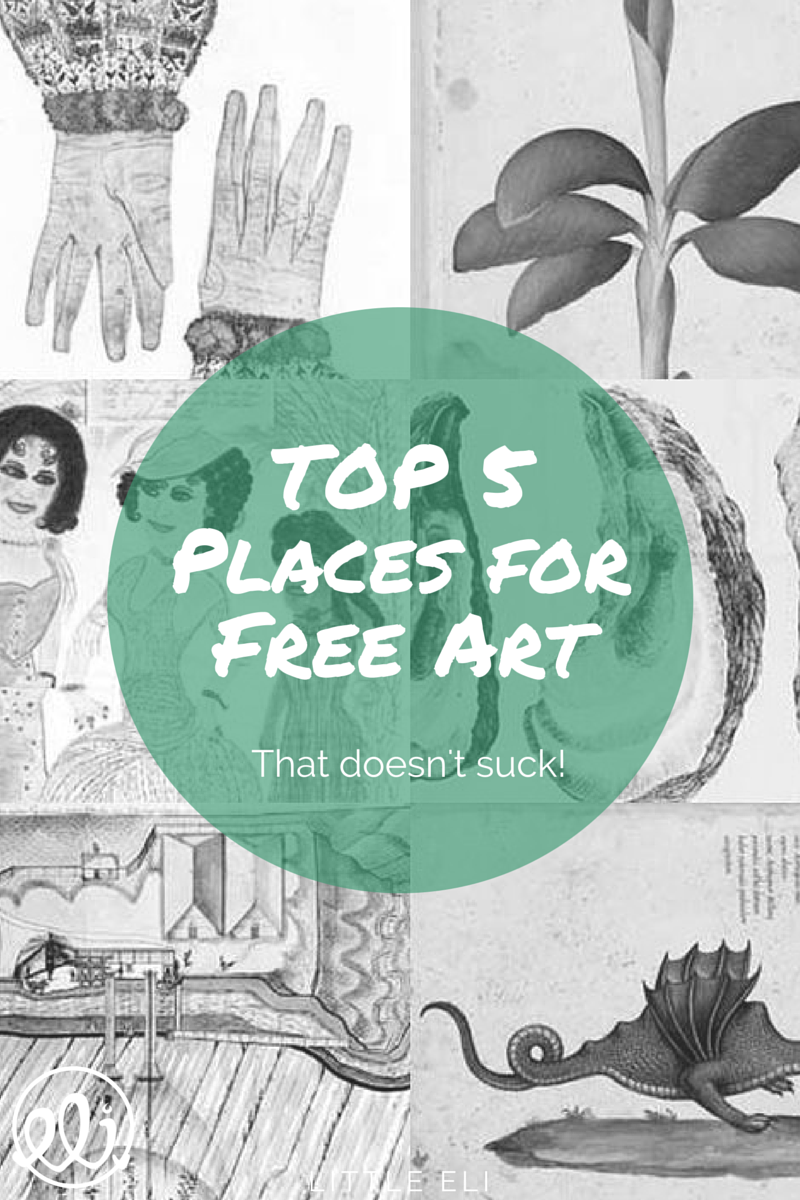 Top 5 Places for Free Art That Doesn't Suck - Little Eli.