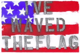 I've Waved The Flag