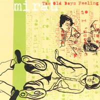 The Old Days Feeling [2008]    L  P |  iTunes    Spotify  |  Google  |  Apple  |  Amazon    Review: Pitchfork