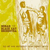 To All We Stretch The Open Arms   [2004]   Out of print, Yoyo Recordings   Review:  Pitchfork