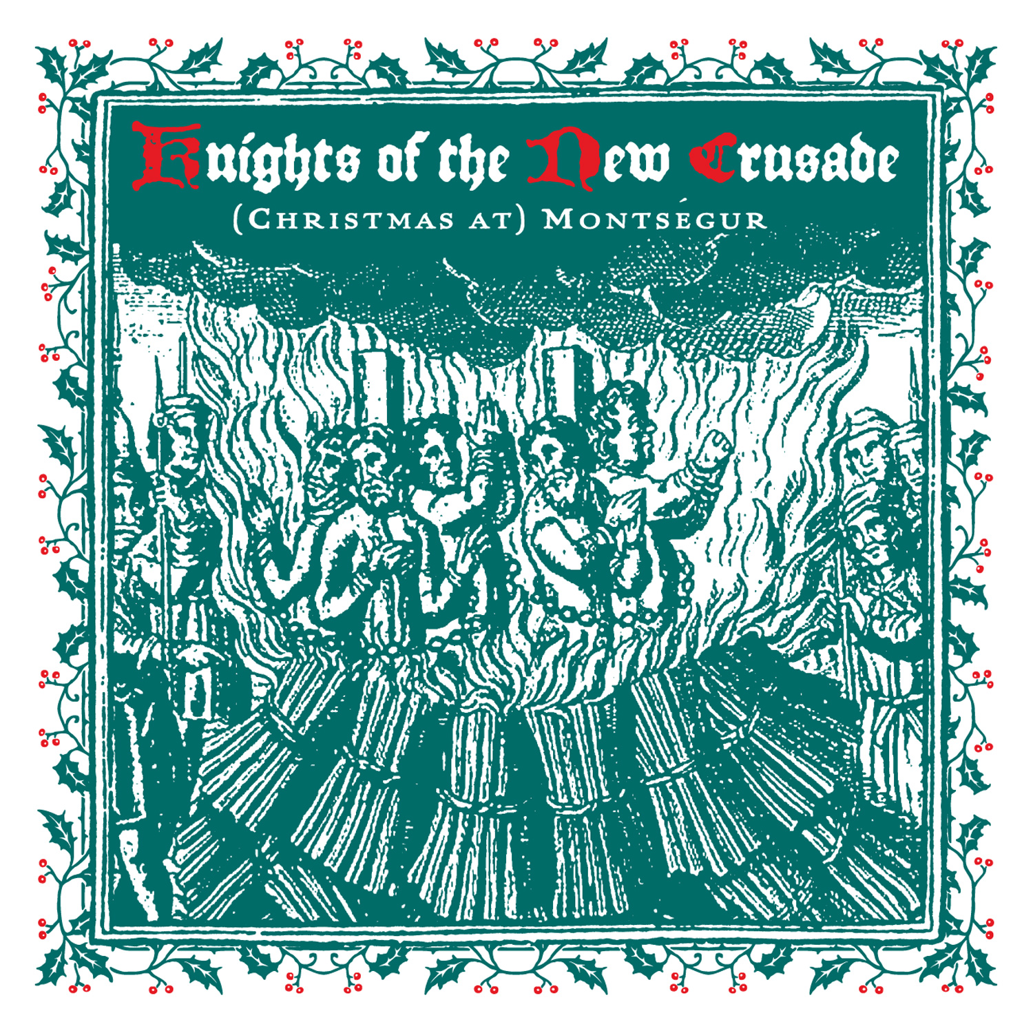 Knights of the New Crusade - (Christmas at) Montségur 45 sleeve