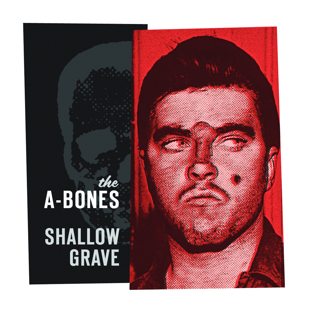 The A-Bones - Shallow Grave 45 sleeve