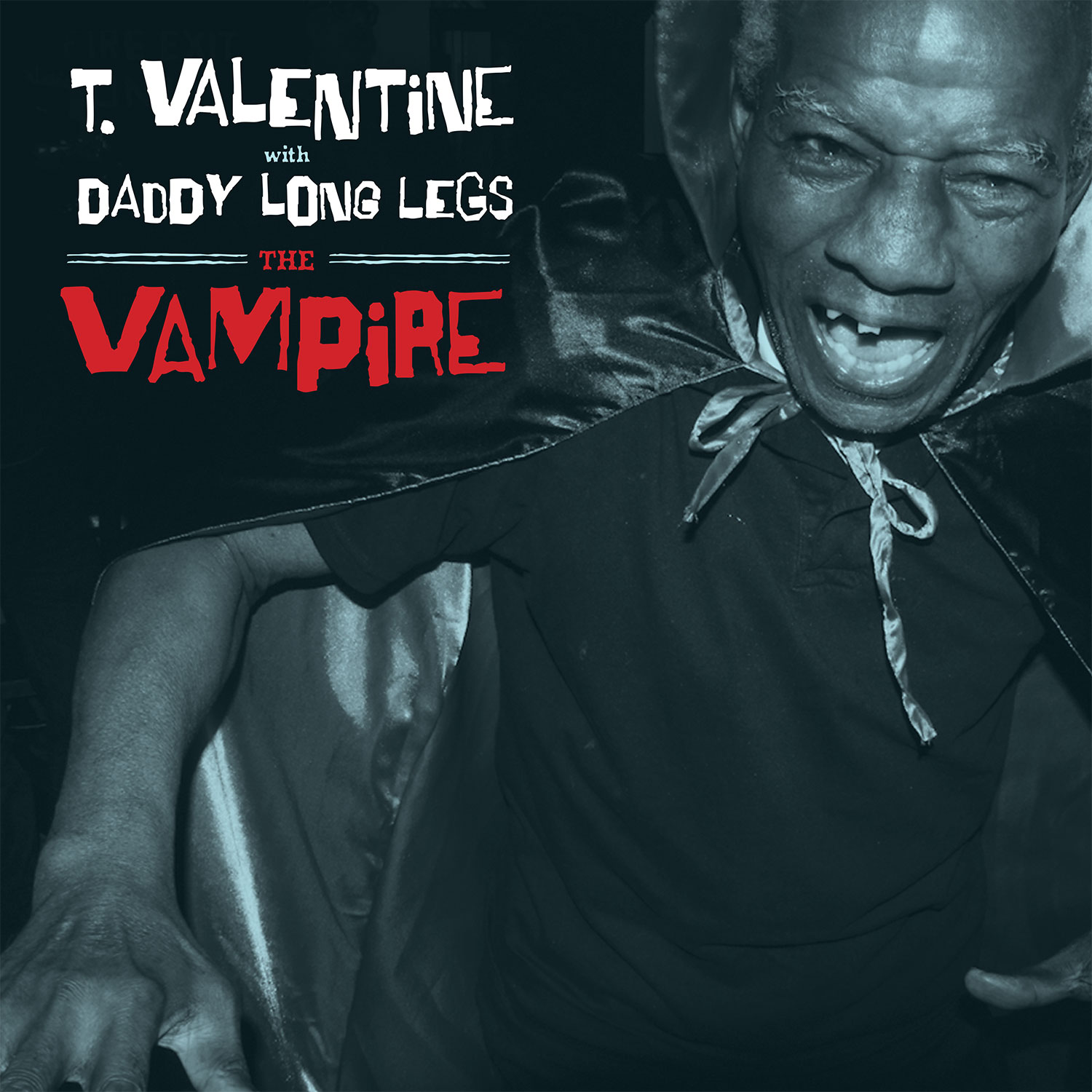 T. Valentine with Daddy Long Legs - The Vampire LP/CD cover