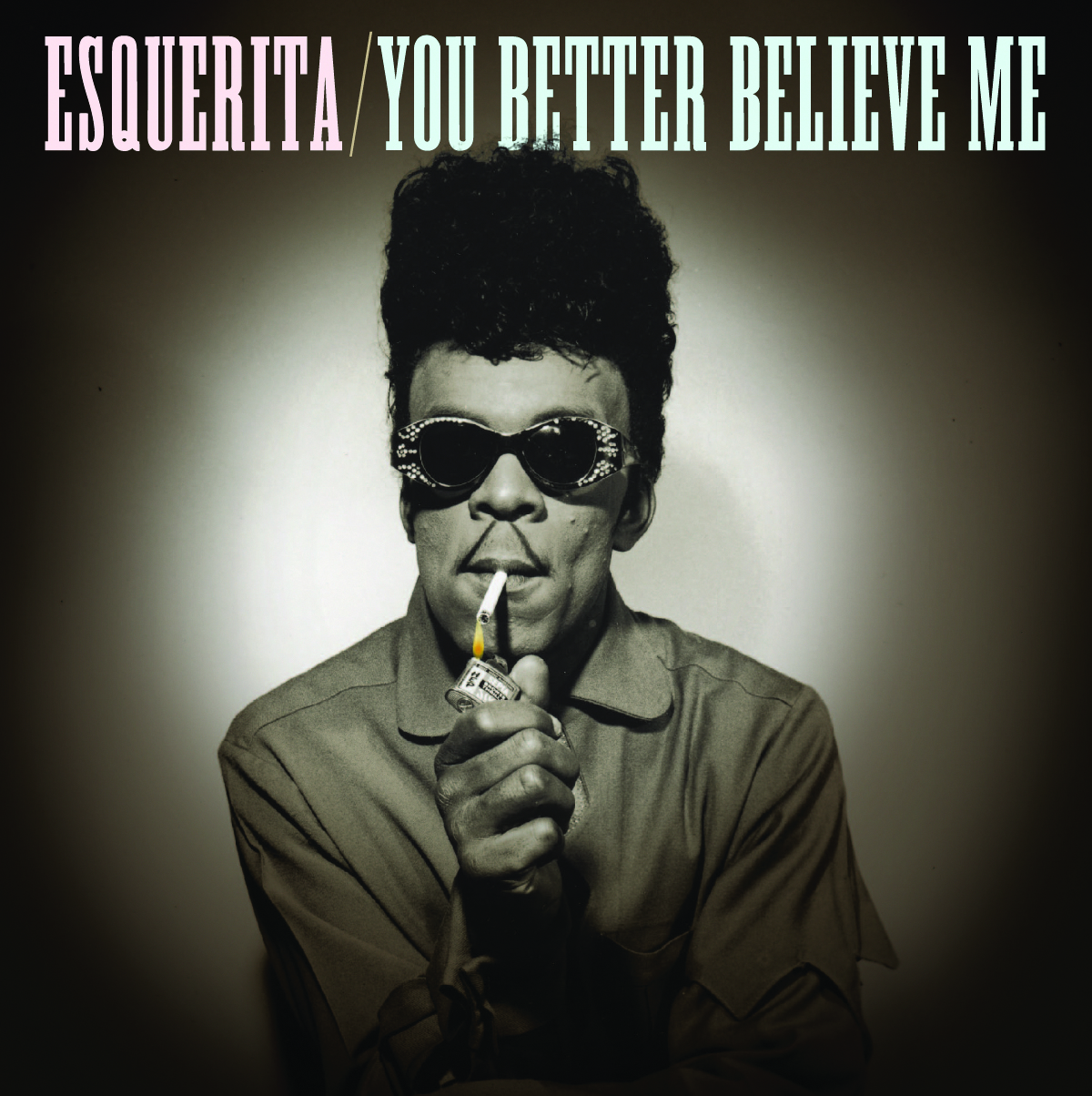 Esquerita - You Better Believe Me 45 sleeve