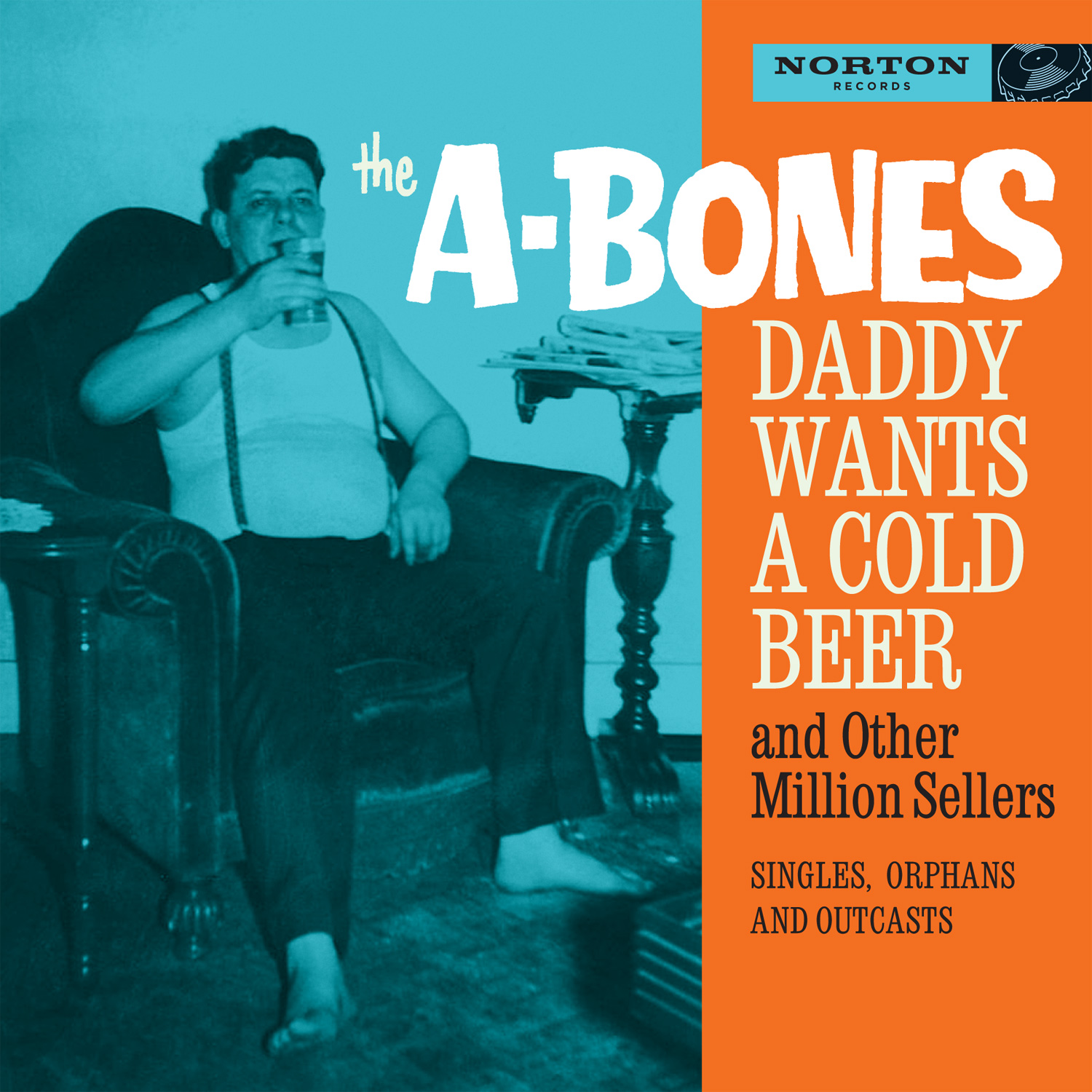 The A-Bones - Daddy Wants a Cold Beer CD cover