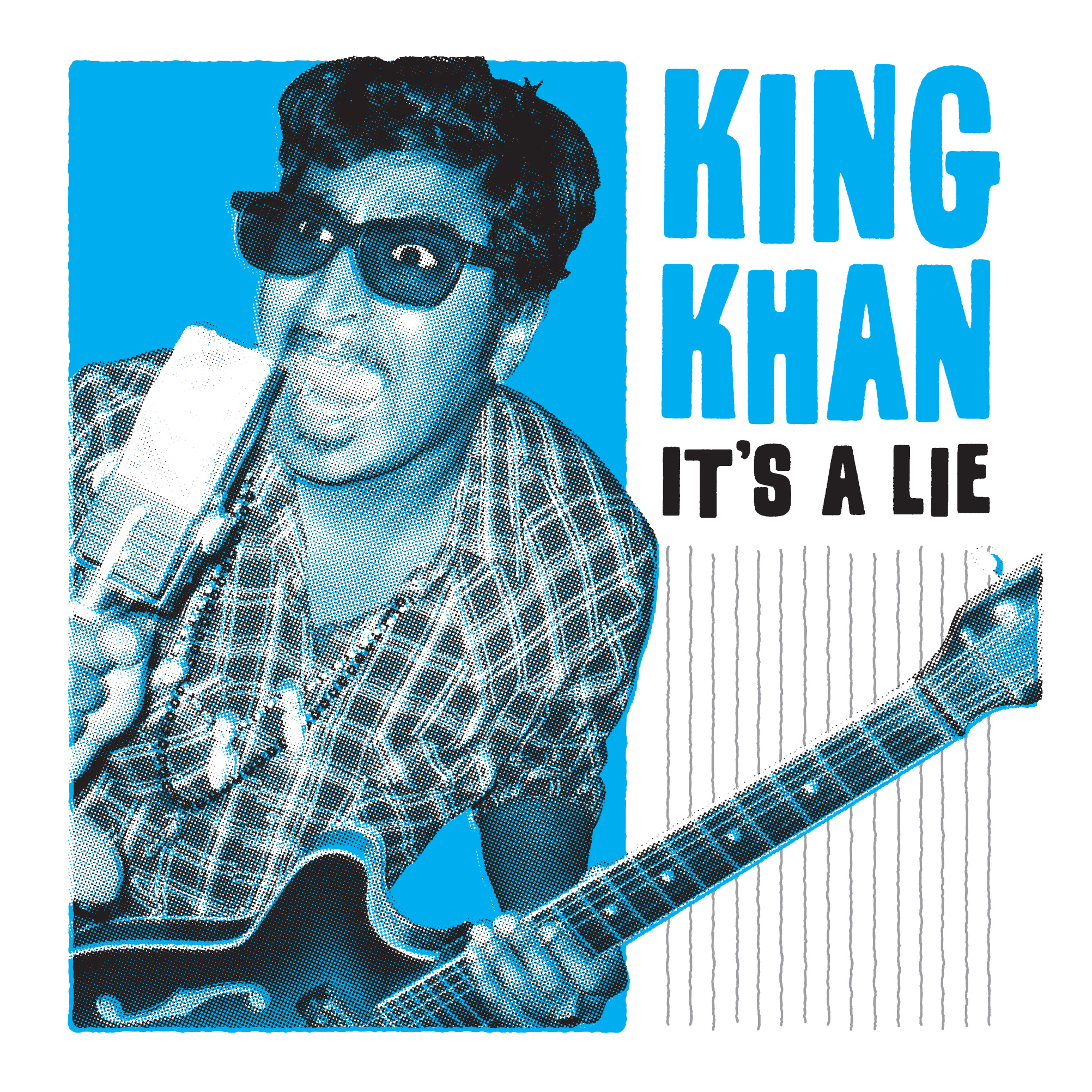 King Khan - It's a Lie 45 sleeve
