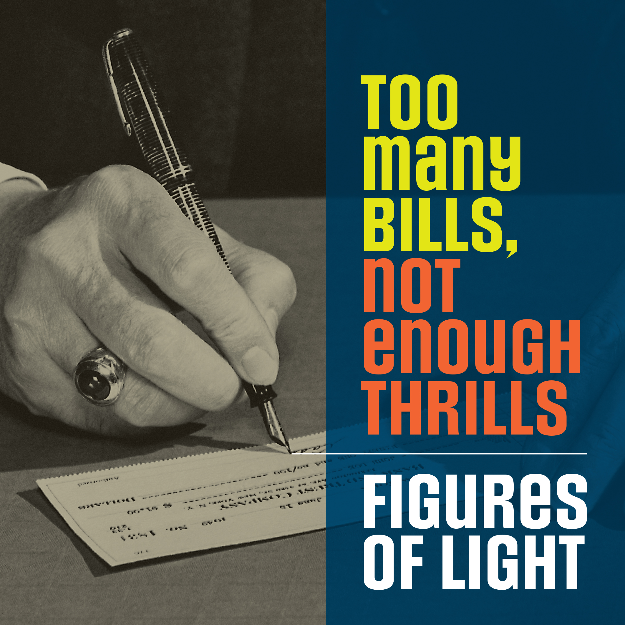 Figures of Light - Too Many Bills, Not Enough Thrills CD cover