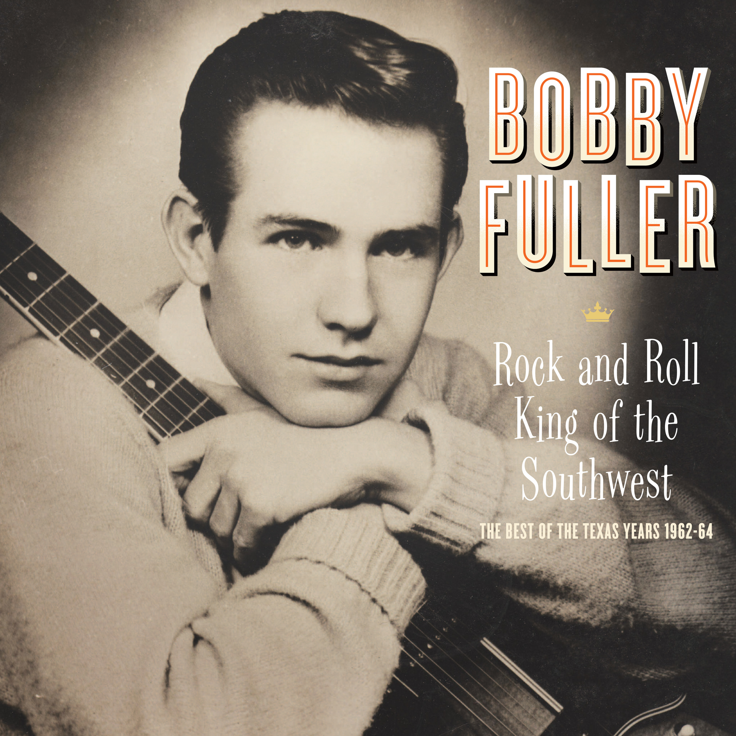 Bobby Fuller - Rock and Roll King of the Southwest LP cover