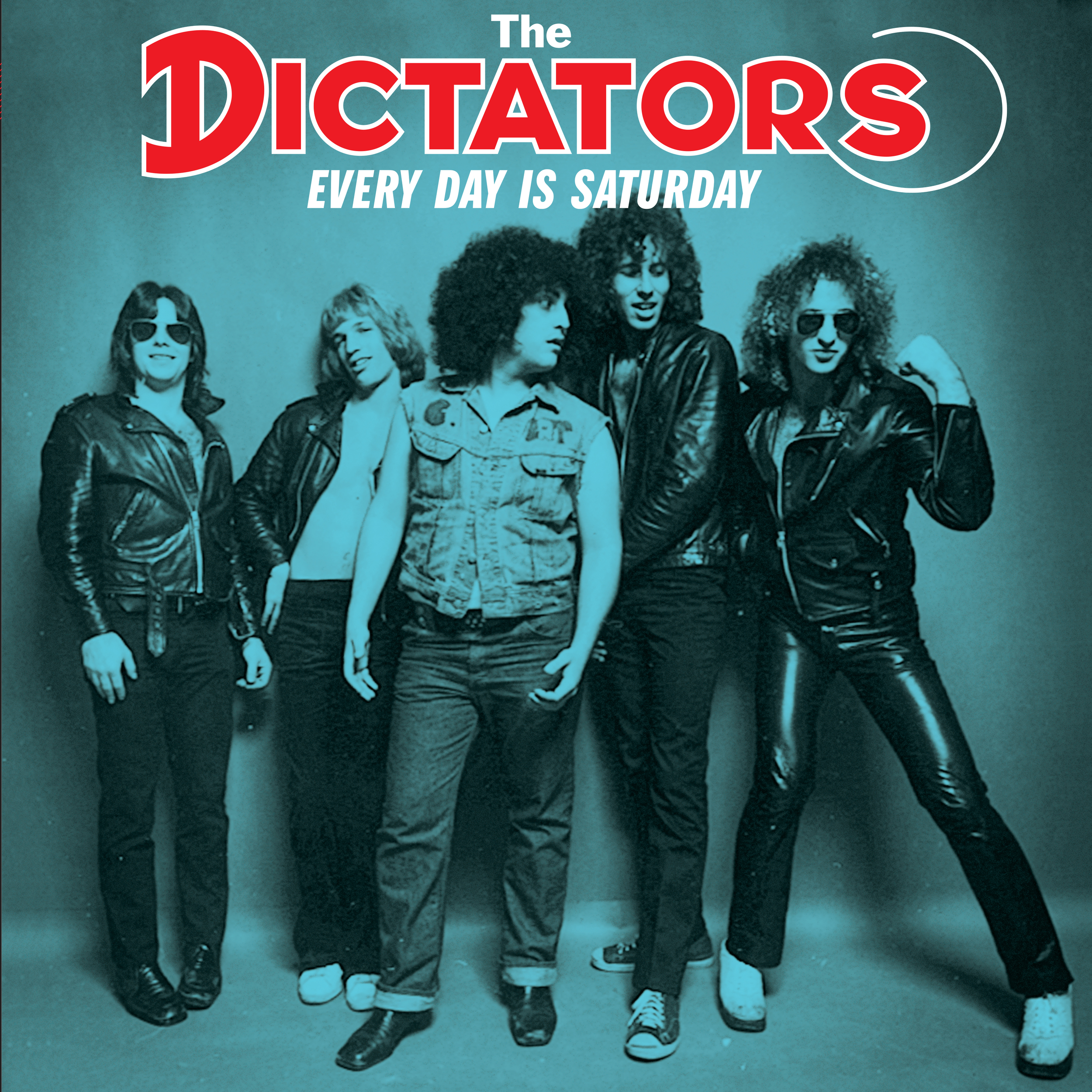 The Dictators - Every Day is Saturday LP/CD cover