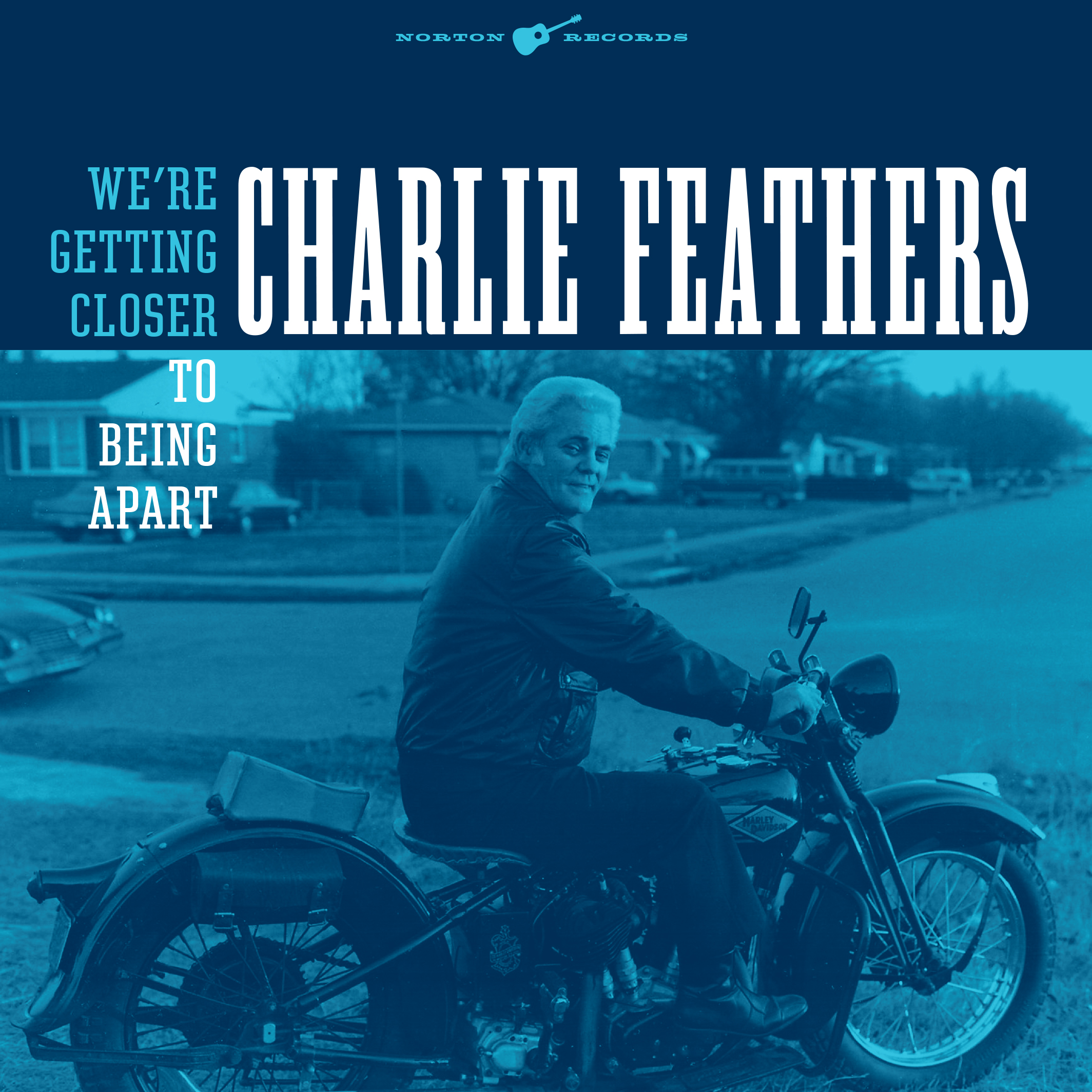 Charlie Feathers - We're Getting Closer to Being Apart 45 sleeve