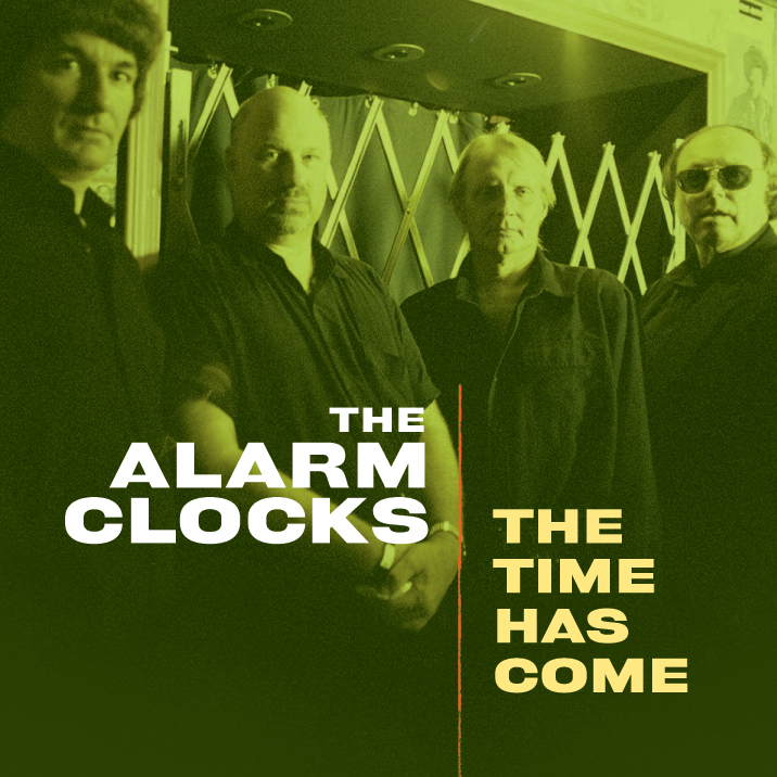 The Alarm Clocks - The Time Has Come LP/CD cover