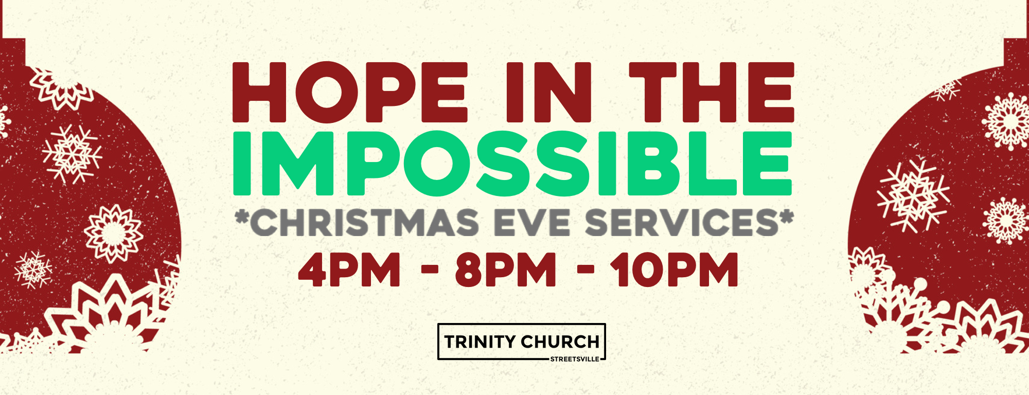 we invite you to our christmas eve services. 4pm is our kids service... and 8pm+10pm is our christmas celebration services. all are welcome.