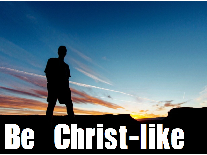 Being Christ-like.001.jpg