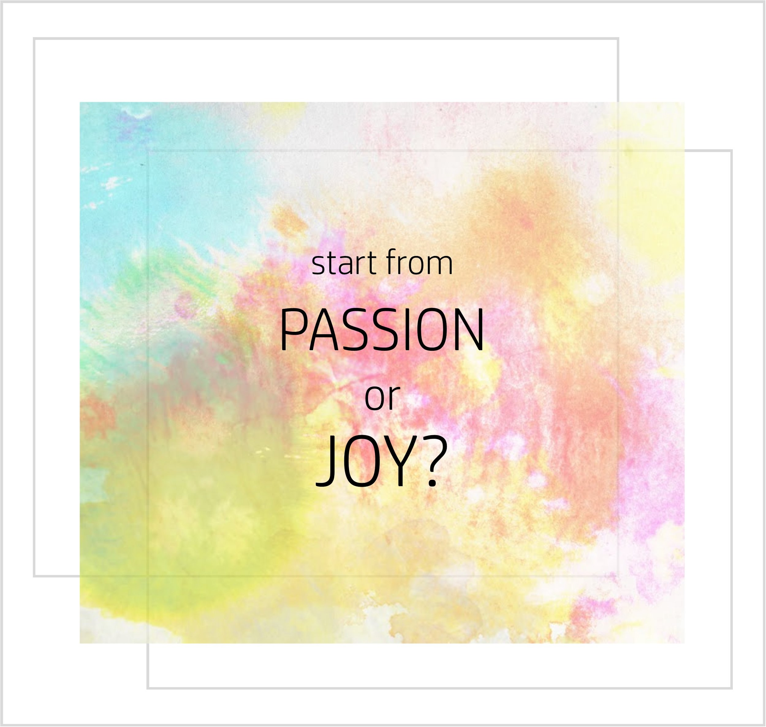 joy or passion meme kathy van kleeck.jpg